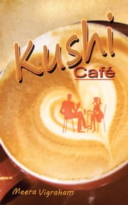 Kushi café ebook by Meera Vigraham