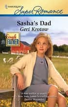 Sasha's Dad ebook by Geri Krotow