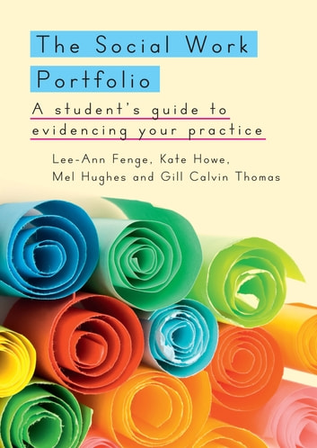 The social work portfolio a students guide to evidencing your the social work portfolio a students guide to evidencing your practice ebook by lee fandeluxe Choice Image