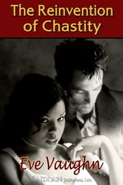 Reinvention of Chastity ebook by Eve Vaughn