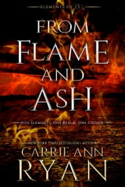 From Flame and Ash ebook by Carrie Ann Ryan