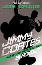 Jimmy Coates: Blackout ebook by Joe Craig