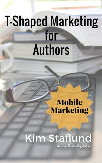 Mobile Marketing - Mini Ebook ebook by Kim Staflund