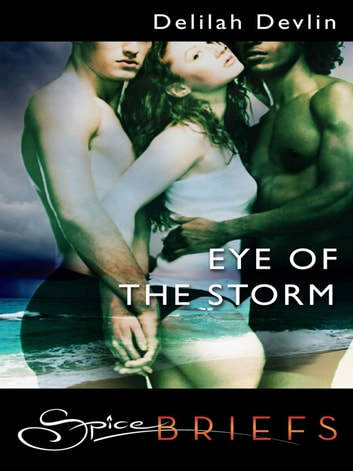Eye of the Storm ebook by Delilah Devlin