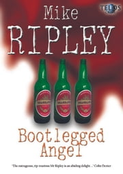 Bootlegged Angel ebook by Mike Ripley