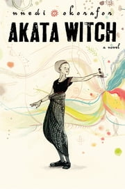 Akata Witch ebook by Nnedi Okorafor
