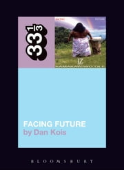 Israel Kamakawiwo'ole's Facing Future ebook by Dan Kois