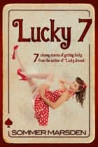Lucky 7 ebook by