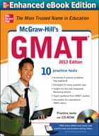 McGraw-Hill's GMAT 2013 Edition ebook by James Hasik,Stacey Rudnick