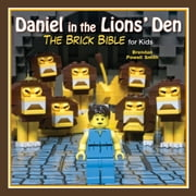 Daniel in the Lions' Den - The Brick Bible for Kids ebook by Brendan Powell Smith