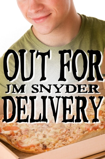 Out for Delivery ebook by J.M. Snyder