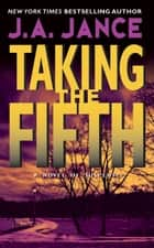 Taking the Fifth ebook by J. A Jance
