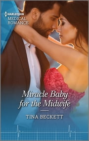 Miracle Baby for the Midwife ebook by Tina Beckett