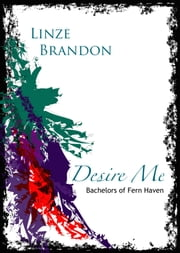 Desire Me ebook by Linzé Brandon