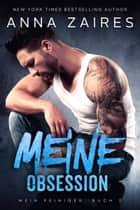 Meine Obsession ebook by Anna Zaires, Dima Zales