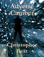 Adverse Camber ebook by Christopher Best