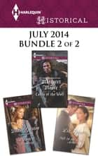 Harlequin Historical July 2014 - Bundle 2 of 2 - An Anthology eBook by Diane Gaston, Margaret Moore, Liz Tyner
