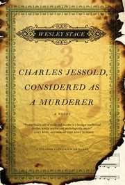 Charles Jessold, Considered as a Murderer ebook by Wesley Stace