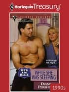 While She Was Sleeping ebook by Diane Pershing