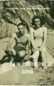 Stan and Ellen's Grand Opus Chapbook ebook by Kerry Valkyrie Baldock Kelly