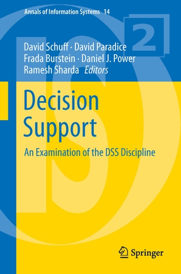 Decision Support - An Examination of the DSS Discipline ebook by