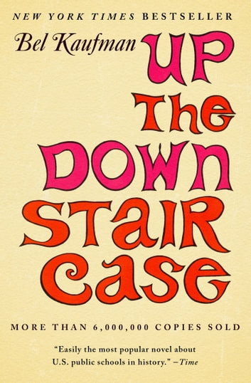 Up the Down Staircase ebook by Bel Kaufman