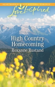 High Country Homecoming ebook by Roxanne Rustand