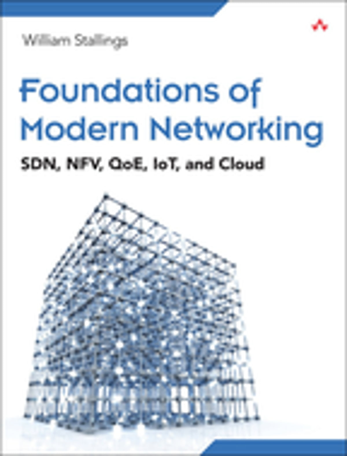 Foundations of modern networking ebook by william stallings foundations of modern networking ebook by william stallings 9780134176024 rakuten kobo xflitez Images