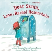 Dear Santa, Love, Rachel Rosenstein ebook by