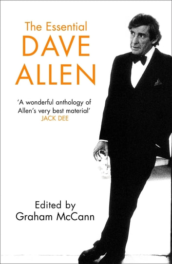 The Essential Dave Allen ebook by Graham Mccann
