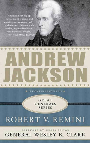Andrew Jackson: Lessons in Leadership ebook by Robert V. Remini