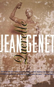 Querelle ebook by Jean Genet