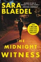 The Midnight Witness ebook by Sara Blaedel