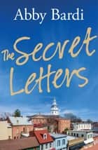 SECRET LETTERS, THE e-kirjat by Abby Bardi
