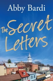 The Secret Letters ebook by Abby Bardi