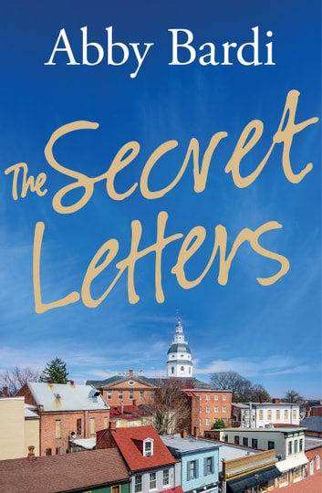 SECRET LETTERS, THE ebook by Abby Bardi