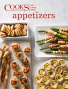 All-Time Best Appetizers ebook by Cook's Illustrated