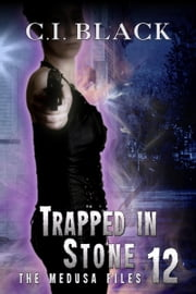 Trapped in Stone ebook by C.I. Black