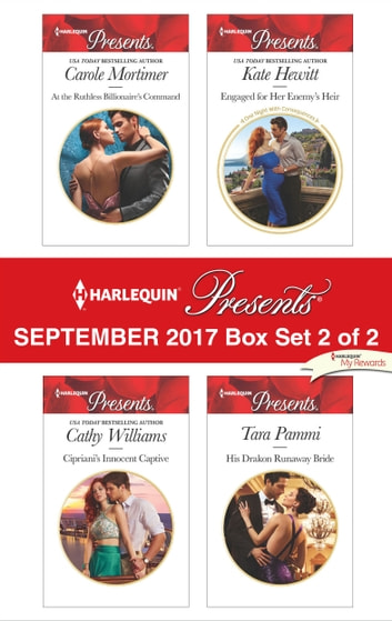 Harlequin Presents September 2017 - Box Set 2 of 2 - An Anthology ebook by Carole Mortimer,Cathy Williams,Kate Hewitt,Tara Pammi