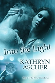 Into the Light e-kirjat by Kathryn Ascher