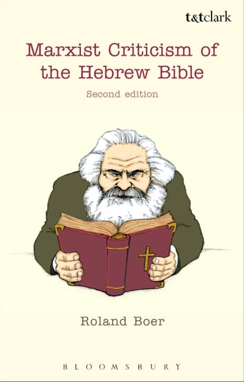 Marxist Criticism of the Hebrew Bible: Second Edition ebook by Roland Boer