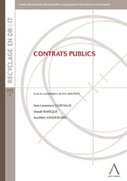 Contrats publics - Contraintes et enjeux ebook by Collectif,Anthemis