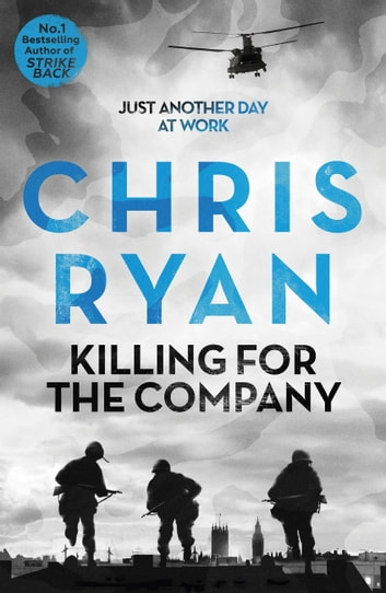 Killing For The Company Ebook By Chris Ryan 9781444710311