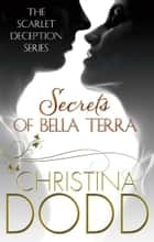Secrets of Bella Terra - Number 1 in series ebook by Christina Dodd