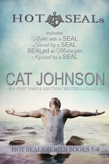 Hot SEALs - Books 1 - 4 ebook by Cat Johnson