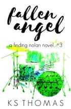 Fallen Angel ebook by K.S. Thomas