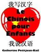 J'apprends le Chinois ebook by Catherine Kail
