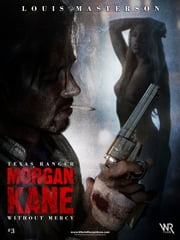 Morgan Kane: Without Mercy ebook by Louis Masterson