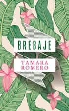 Brebaje ebook by Tamara Romero