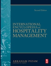 International Encyclopedia of Hospitality Management 2nd edition ebook by